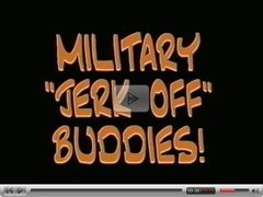 Military jerk off buddies.