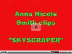 Anna Nicole Smith - Skyscraper 1
