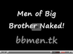 Men of Big Brother Naked