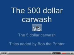 The difference between a five dollar and a 500 hundred dollar carwash.  FM 14