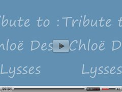 Tribute to Chloe Des Lysses French classic pornstar