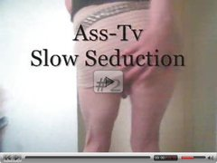 Ass-Tv. Slow Seduction #2. (My Best Maybe?).Tranny