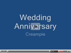 wife Wedding Anniversary Creampie by a freind
