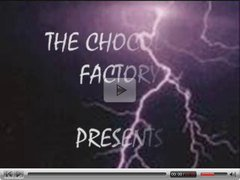 THE CHOCOLATE FACTORY #13  (CHOCOLATE THUNDER)